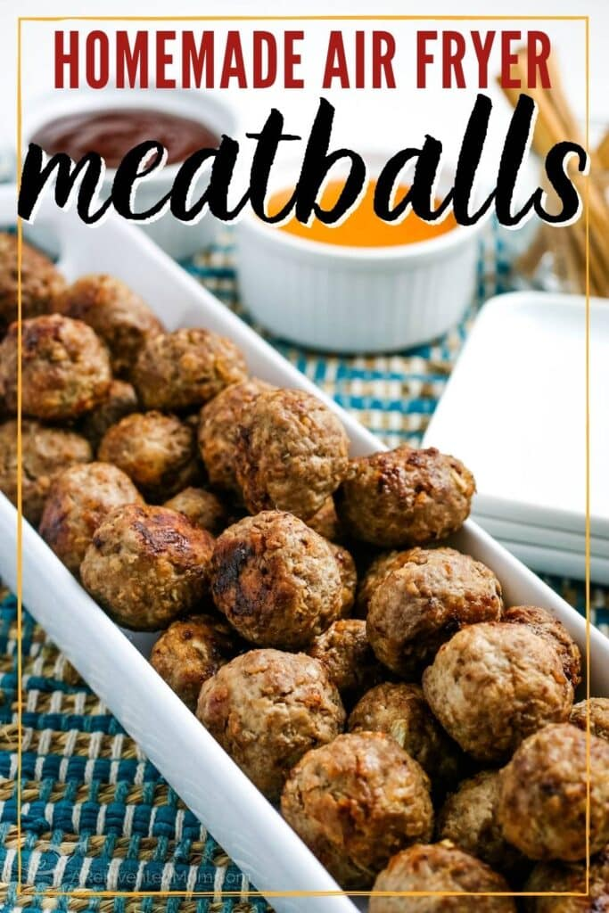 close up of air fryer meatballs in a white dish next to dipping sauce with text overlay