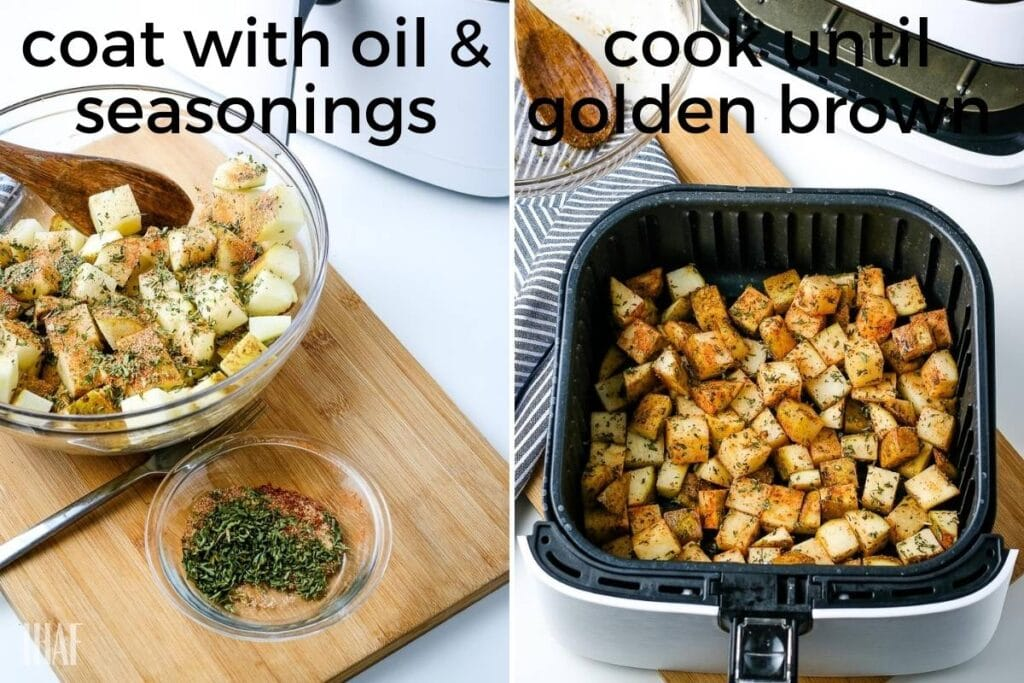 two steps season potatoes on left and potatoes in air fryer basket on right