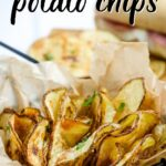 close up of air fried potato chips in a basket with text overlay