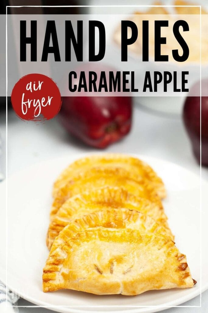 Air fried apple hand pies on a white plate with a graphic overlay