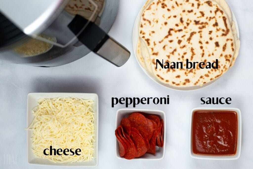 ingredients labeled to make air fryer naan pizza