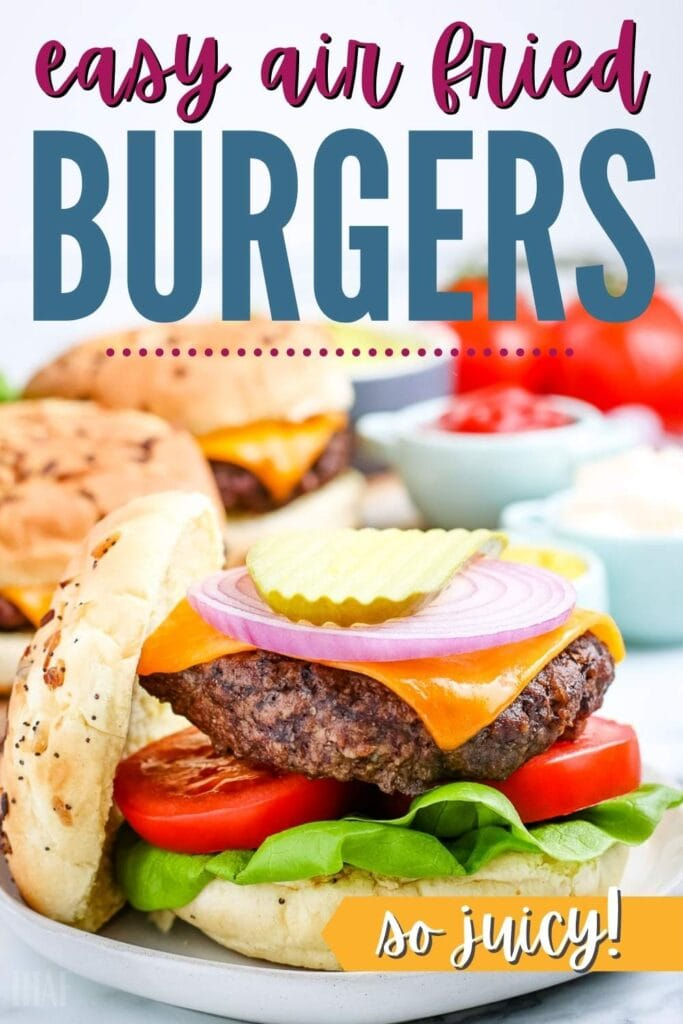 air fryer hamburger on a bun with toppings with text overlay